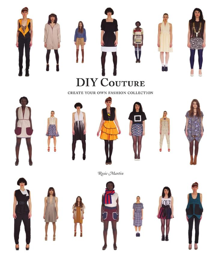 Diy couture  Create your own fashion collection - Rosie Martin