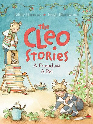 A Friend and a Pet (The Cleo Stories #2) by Libby Gleeson, illustrated by Freya Blackwood : Younger readers