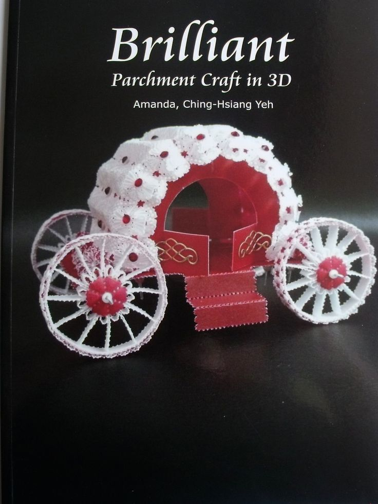 BRILLIANT PARCHMENT CRAFT IN 3D BY AMANDA, CHING-HSIANG YEH - Brilliant 3D parchment craft, a beautiful book with many projects: cups, teapots, pram, tricycle, birthday cake and goblet. The projects all have fully illustrated step by step photos and detailed patterns and grids with full explanations.