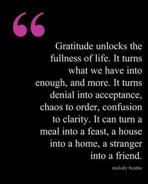 Gratitude unlocks the fullness of life