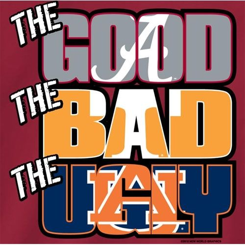 bama vs tennessee | Alabama Crimson Tide Football T Shirts The Good The Bad The Ugly ...