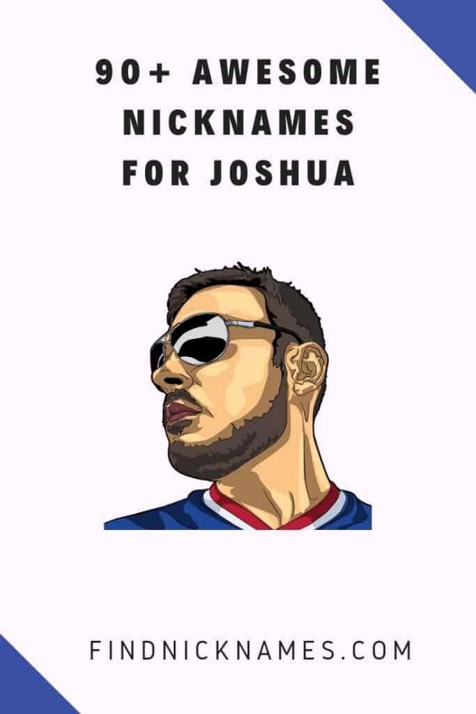 40+ Awesome Nicknames for Joshua — Find Nicknames   Funny