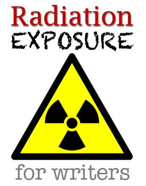 What writers should know about radiation exposure, by nuclear chemist Rebecca Enzor. #ScienceInSF #writetip