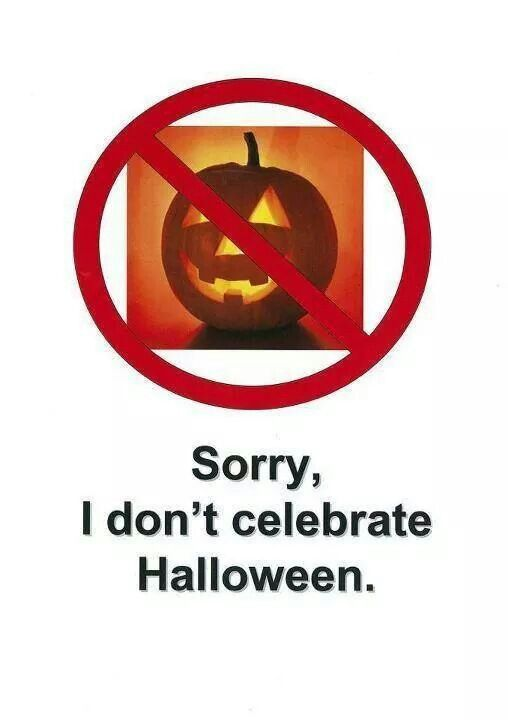 16 best images about say no to halloween on pinterest for Why do we celebrate halloween in america