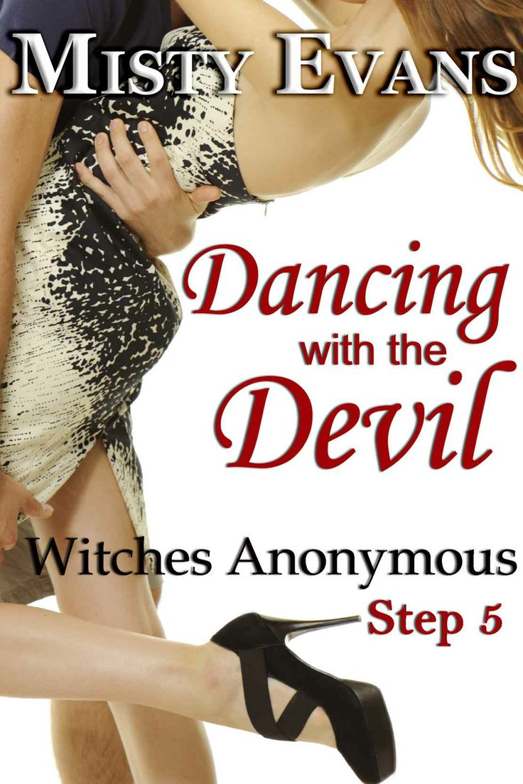 Dancing With The Devil, Witches Anonymous Step 5 - Kindle edition by Misty Evans. Romance Kindle eBooks @ Amazon.com.