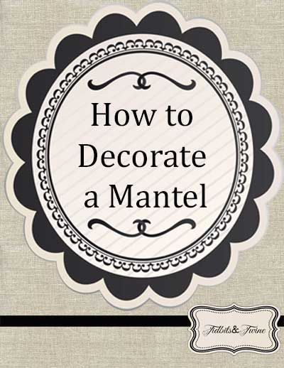 Trying to figure out how to style your fireplace mantel? Here's a visual guide plus lots of tips, tricks and examples to get you started!