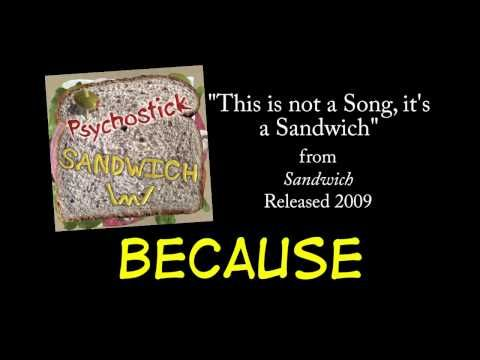 This Is Not a Song, It's a Sandwich + LYRICS [Official] by PSYCHOSTICK - YouTube