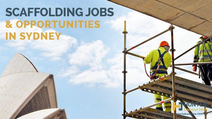 Scaffolding Jobs in Sydney -Hunter Labour Hire