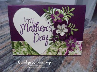 Carolyn's Card Creations: Happy Mother's Day Botanical Builder