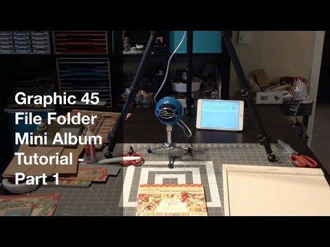Graphic 45 File Folder Mini Album Tutorial Part 1 - YouTube