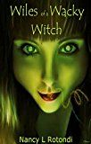 Wiles of a Wacky Witch (Mingling Magic Book 2)