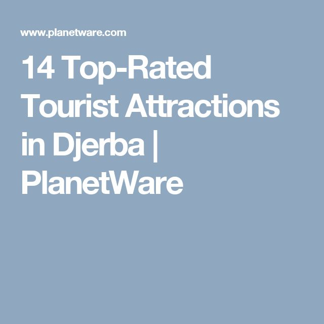 14 Top-Rated Tourist Attractions in Djerba | PlanetWare