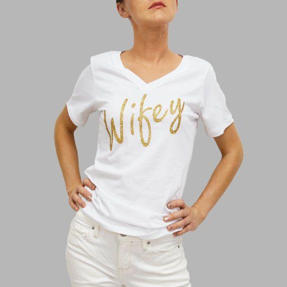 Wifey wifey shirt glitter wifey wifey v neck by BRDtshirtzone