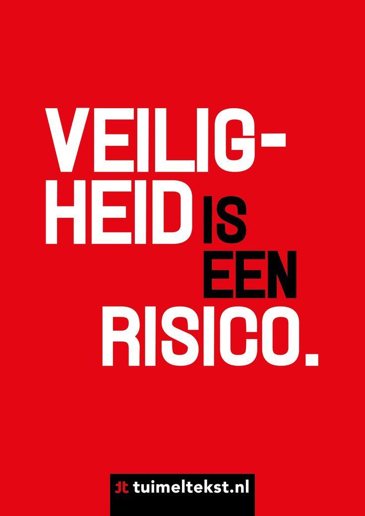 """tuimeltekst.nl on Twitter: """"Veiligheid is een risico. #ttekst @tuimeltekst https://t.co/0ubKIjUZT2"""""""