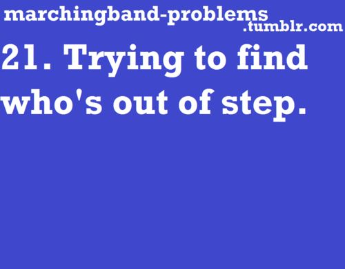 Marching Band Problems yup, its the leaders job (I was a section leader :)