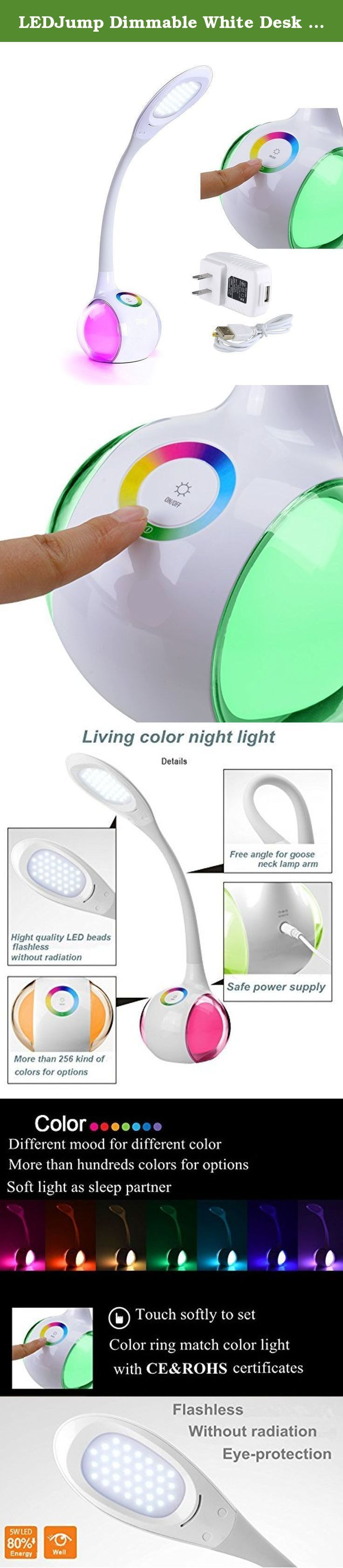 LEDJump Dimmable White Desk Lamp With Night Beauty Double Sides Color Changes Touch Series Eye-Protection LED Desk Lamp Folding Goose Neck, Foldable, USB Charger 5-Year Warrantys. Unique design led desk lamp series, light temperature is perfect for bedroom and study desk. foldable and rotatable is good for travel. we are manufacture direct, we tested 200 hours for light balance illumination purpose. No lead or mercury. No UV or IR Radiation. Uniform and soft light effect, anti-dazzle...
