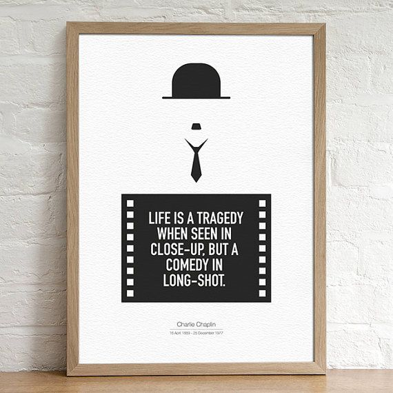 Charlie Chaplin  Quote Minimal Black and White by lakeandart