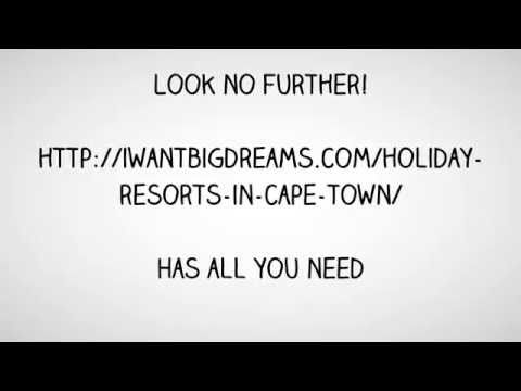 Holiday Resorts in Cape Town | Book Now!