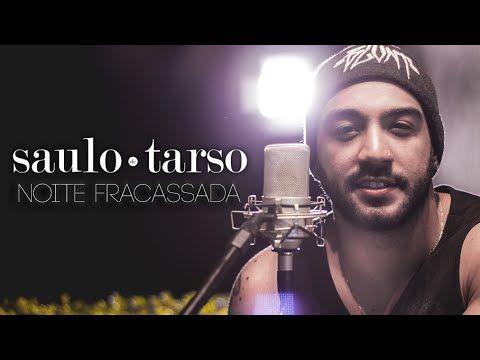 Noite Fracassada - Jads e Jadson (Saulo de Tarso acústico cover)
