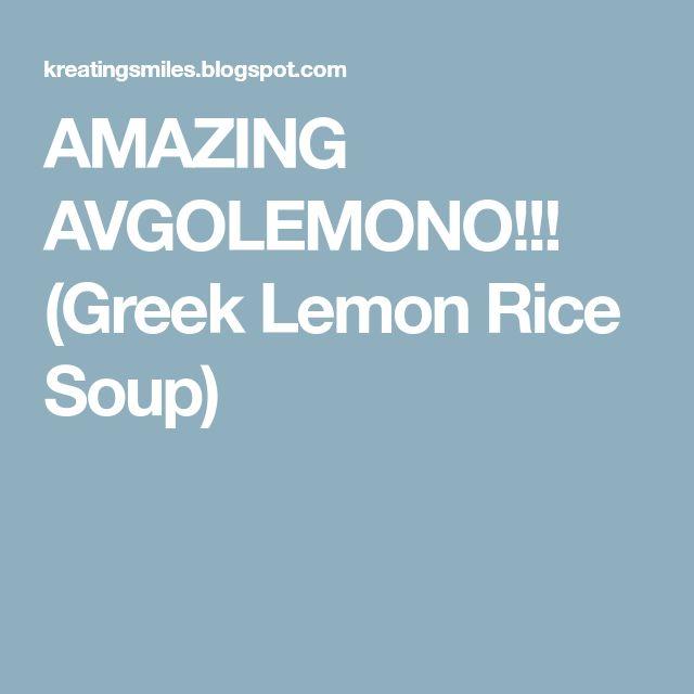 AMAZING AVGOLEMONO!!! (Greek Lemon Rice Soup)