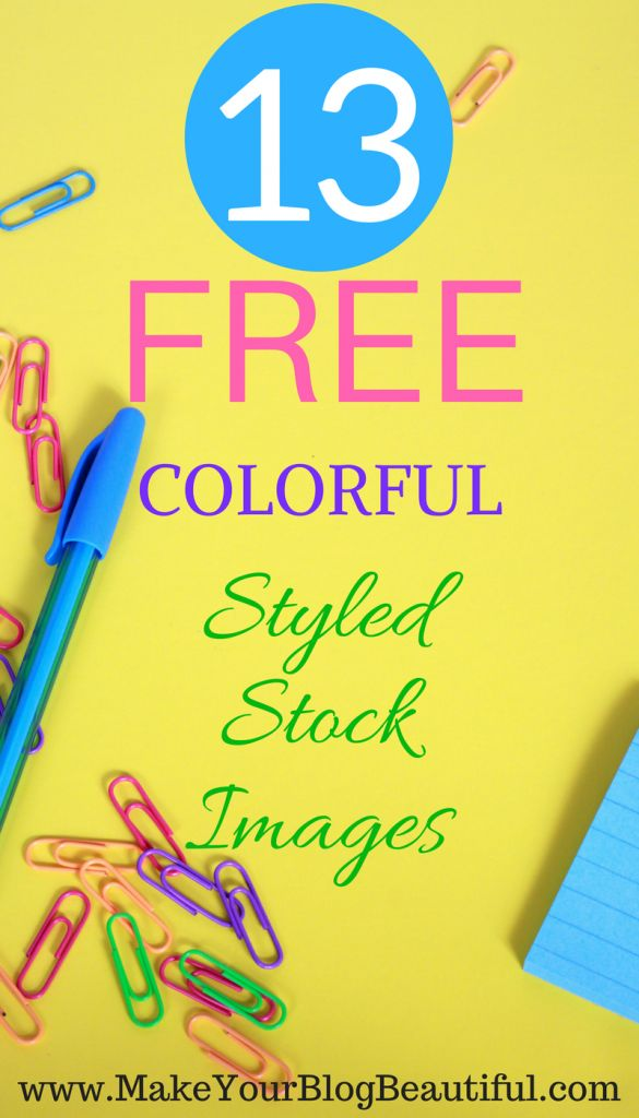 Get these 13 colorful styled stock images to use on your blog for free!  These free blog images are perfect to use for your blog, social media, Pinterest pins, Instagram, Facebook, products and more.  Look for more free styled stock photos from Make Your Blog Beautiful.
