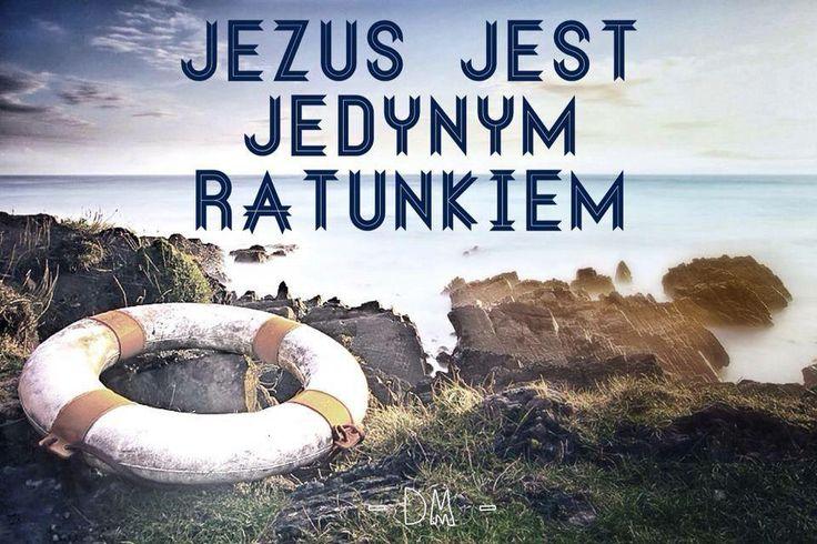 Pan Jezus Chrystus jedyny ratunek ludzkości.