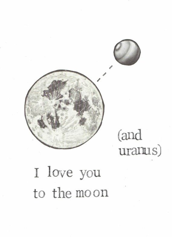 Love You To The Moon And Uranus Card Space Nerdy by ModDessert