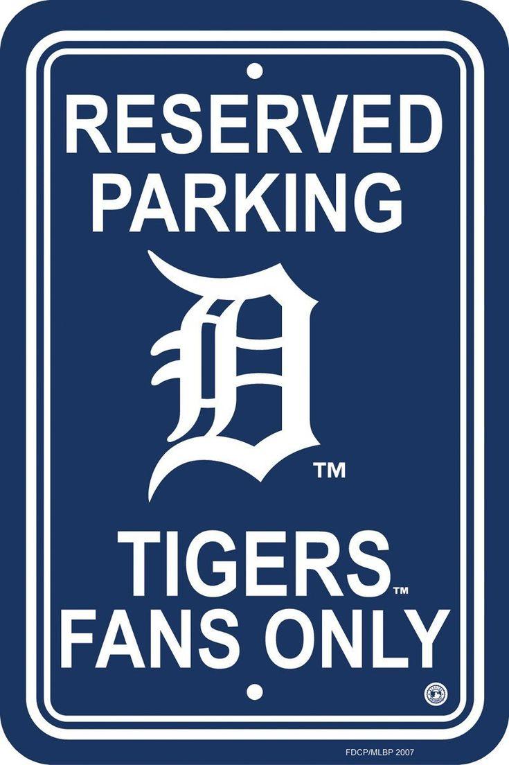 Detriot Tigers Plastic Parking Sign