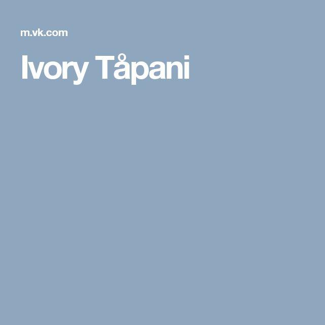 Ivory Tåpani