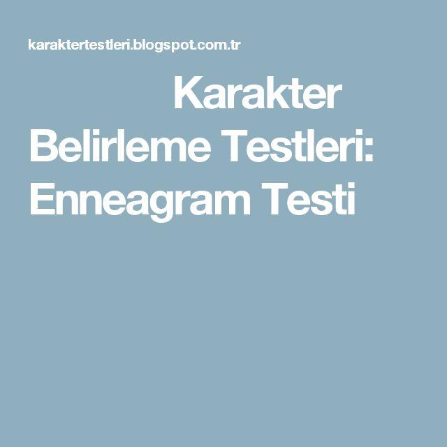 Karakter Belirleme Testleri: Enneagram Testi
