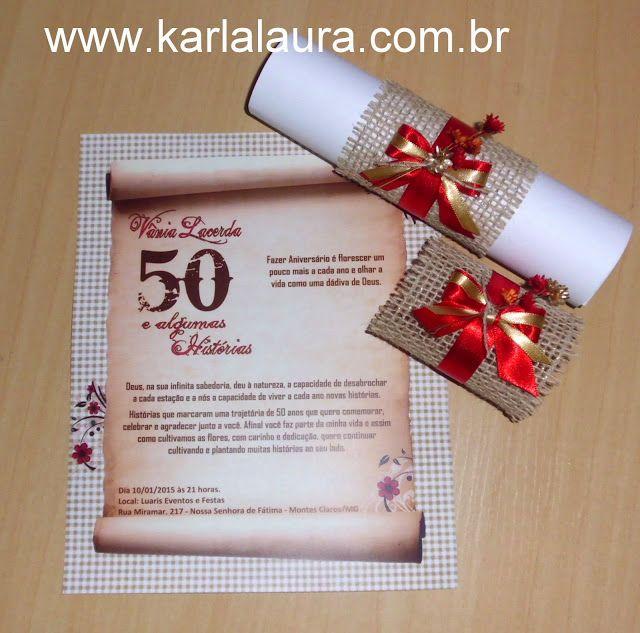 Karla Laura Convites, Lembranças e Papelaria Personalizada: Convite de aniversário rústico 50 anos - Vânia Lac...