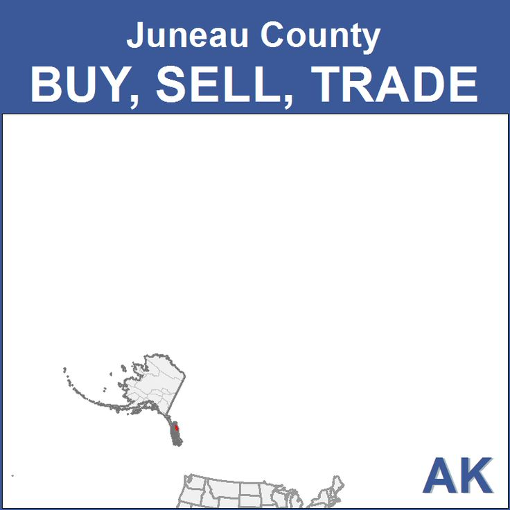 Juneau Buy, Sell, Trade