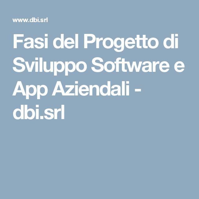 Fasi del Progetto di Sviluppo Software e App Aziendali - dbi.srl
