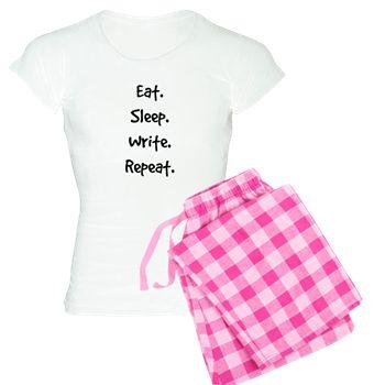 Eat. Sleep. Write. Repeat. pajamas
