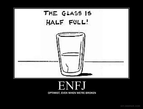 Cup Half Full Quotes: 17 Best Images About Enfj Esfj, & Enfp Personalities On