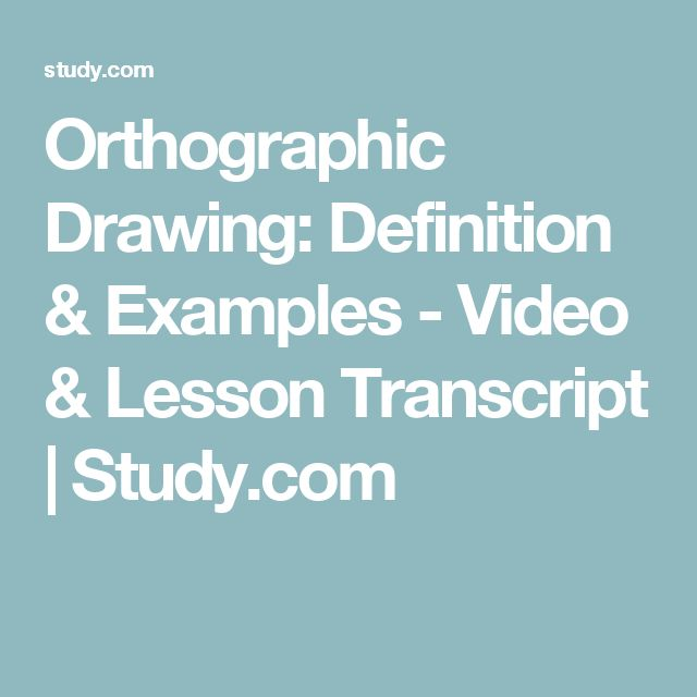 Orthographic Drawing: Definition & Examples - Video & Lesson Transcript | Study.com
