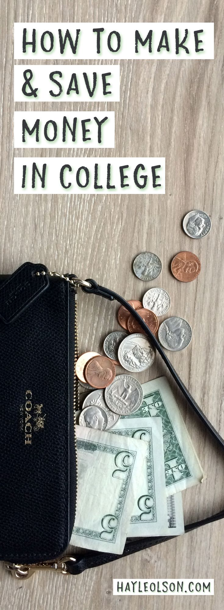 How to make & save money in college. Money tips for students! Click through to read now, or pin to save for later! :) Find my blog at... www.hayleolson.com