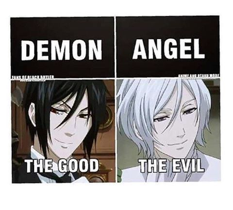 Black butler, the only anime, show, or movie where demons are good guys and angels are the bad guys.