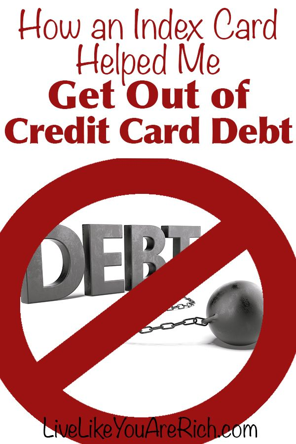 How an Index Card Helped Me Get Out of Credit Card Debt- Great real-life tips on how to get out of debt. #LiveLikeYouAreRich
