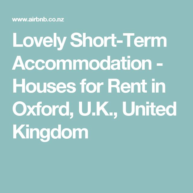 Lovely Short-Term Accommodation - Houses for Rent in Oxford, U.K., United Kingdom