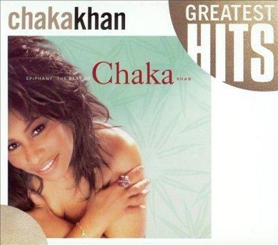 Chaka Khan - Epiphany: The Best Of Chaka Khan, Vol 1