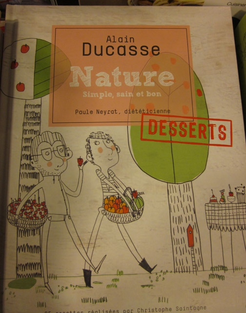 Alain Ducasse's Nature's Simple, sweet