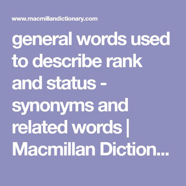 general words used to describe rank and status - synonyms and related words | Macmillan Dictionary