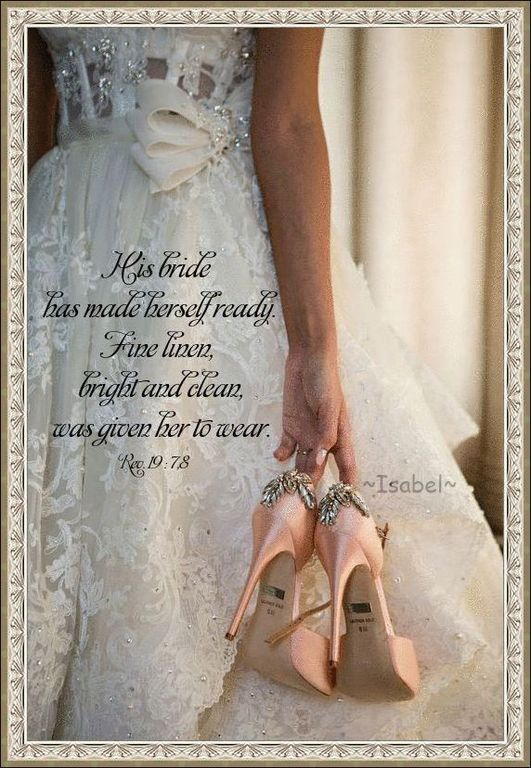 This is a Great Wedding scripture but Married or Not we are are All Jesus'Bride!!! Amen!!!