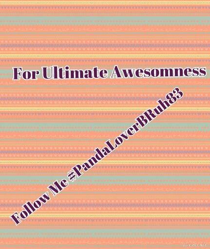Yo follow moi for AwesOmNeSs