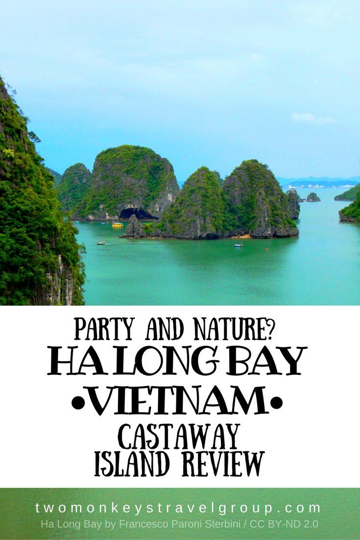 """Party and Nature? Ha Long Bay, Vietnam – Castaway Island Review Ha long bay or the """"descending dragon bay"""" is one of the must see when you visit Vietnam. A paradise of tall limestone pillars that comes into different sizes and shapes draws a lot of attention from the tourists from every corner of the world. Ha long bay is also recognized as one of the UNESCO World Heritage Site."""