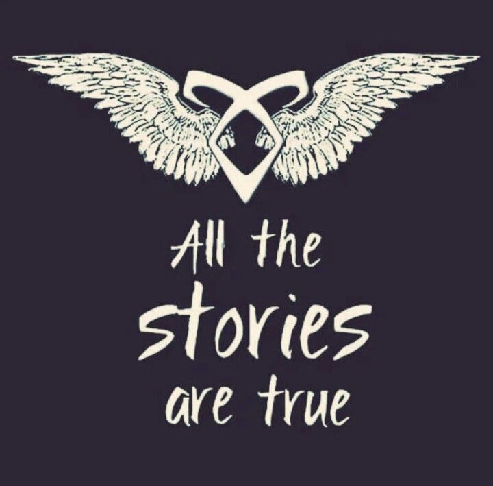 Shadowhunters All the Stories Are True Quote