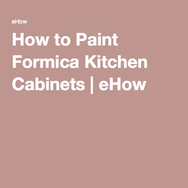 How to Paint Formica Kitchen Cabinets | eHow