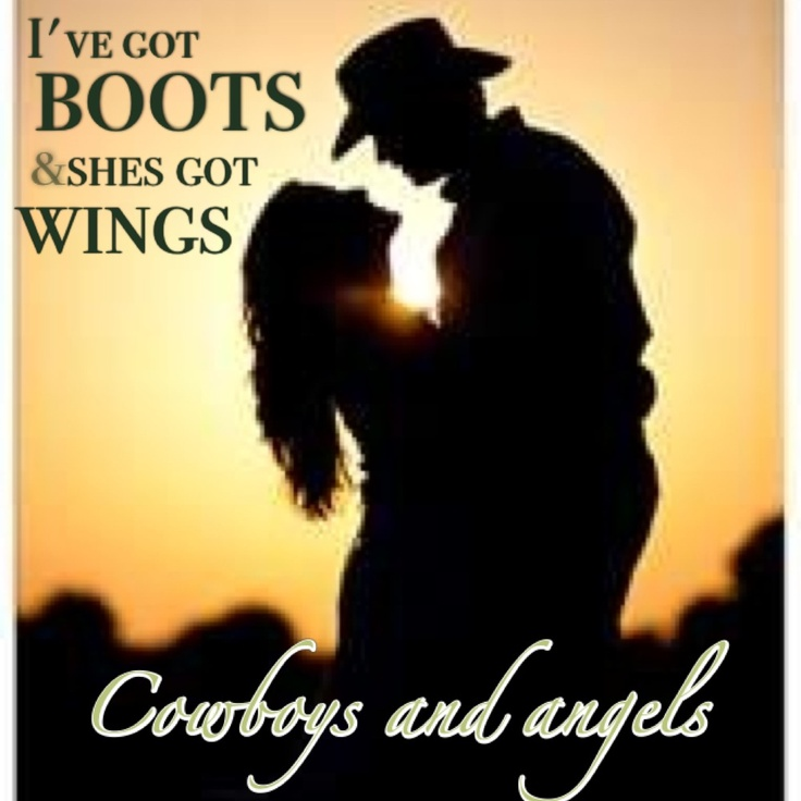 Cowboys And Angels   Love It :)   Pinterest