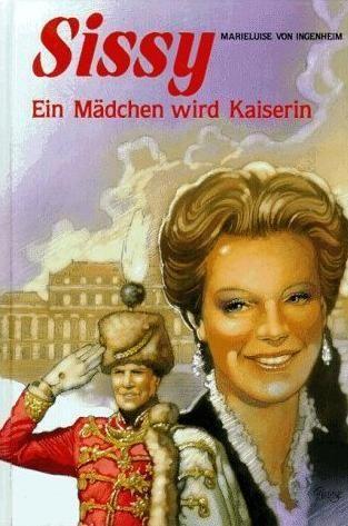 Book review | Sissy. Ein Mädchen wird Kaiserin by Marieluise von Ingenheim | 3 stars